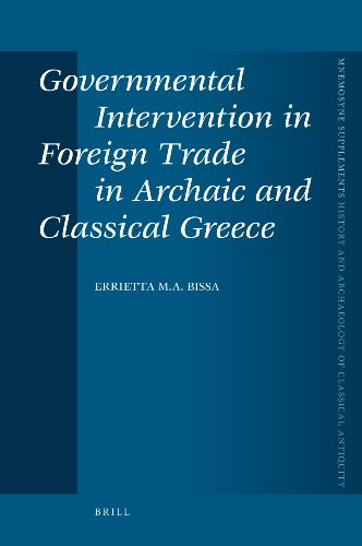 9789004175044: Governmental Intervention in Foreign Trade in Archaic and Classical Greece (Mnemosyne Supplements; History and Archaeology of Classical Antiquity)
