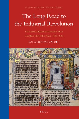 9789004175174: The Long Road to the Industrial Revolution: The European economy in a global perspective, 1000-1800 (Global Economic History)