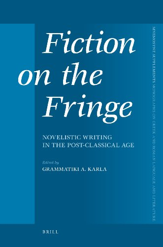 Fiction on the Fringe: Novelistic Writing in: EDITED BY GRAMMATIKI