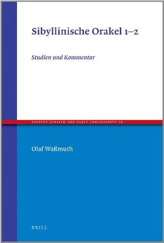 Sibyllinische Orakel 1-2: Studien und Kommentar (Hardback): Olaf Wassmuth