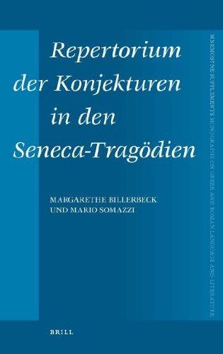 Repertorium Der Konjekturen in Den Seneca-Tragodien (Mnemosyne Supplements): Billerbeck, Margarethe...