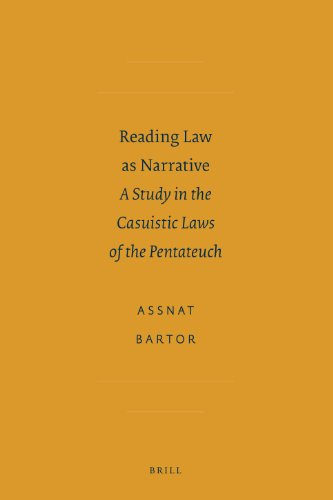 Reading Law as Narrative: a Study in the Casuistic Laws of the Pentateuch: Bartor, Assnot