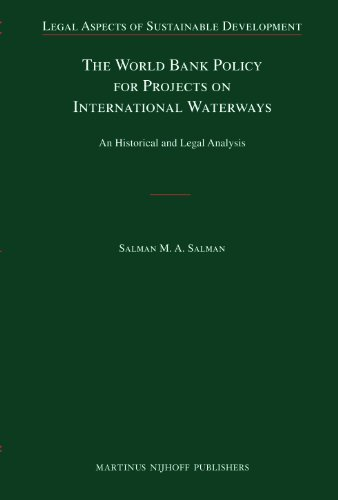 9789004178373: The World Bank Policy for Projects on International Waterways: An Historical and Legal Analysis (Legal Aspects of Sustainable Development)