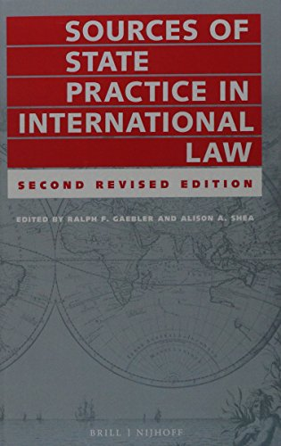 Sources of State Practice in International Law: Ralph Gaebler