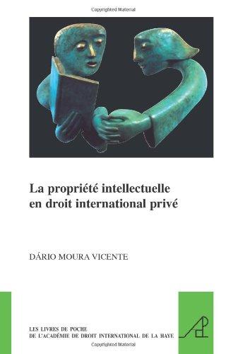 9789004179073: La propriété intellectuelle en droit international privé