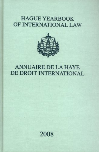 Hague Yearbook of International Law 2008: Annuaire de la Haye de Droit International (Hardback)