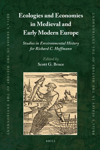9789004180079: Ecologies and Economies in Medieval and Early Modern Europe (Brill's Series in the History of the Environment)