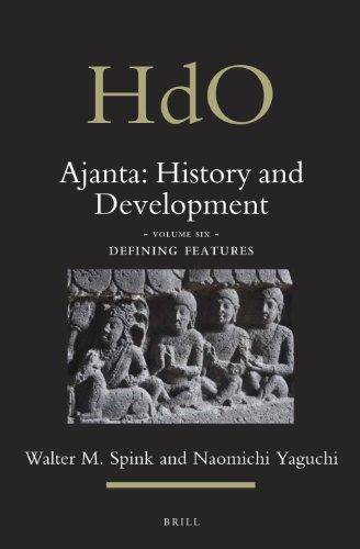 Ajanta: History and Development : : Defining Features Volume 6 (Ajanta: History and Development S.,...
