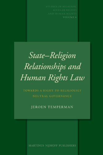 9789004181489: StateReligion Relationships and Human Rights Law (Studies in Religion, Secular Beliefs and Human Rights)
