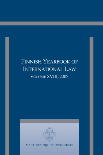 Finnish Yearbook of International Law, Volume 18: EDITOR-IN-CHIEF JAN KLABBERS.