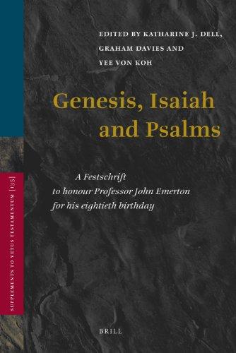 9789004182318: Genesis, Isaiah and Psalms: A Festschrift to Honour Professor John Emerton for His Eightieth Birthday (Supplements to Vetus Testamentum)