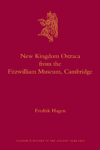 9789004182950: New Kingdom Ostraca from the Fitzwilliam Museum, Cambridge (Culture and History of the Ancient Near East)