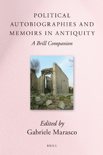 9789004182998: Political Autobiographies and Memoirs in Antiquity (Brill's Companions in Classical Studies)