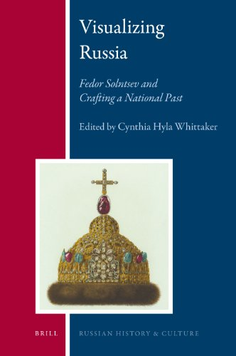 9789004183438: Visualizing Russia: Fedor Solntsev and Crafting a National Past (Russian History and Culture)