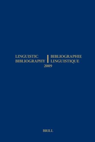 Linguistic Bibliography for the Year 2009 / Bibliographie Linguistique De L'annee 2009: And Supplement for Previous Years / Et Complement De - Sijmen Tol et Hella Olbertz