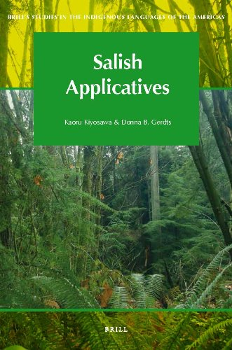 Salish Applicatives (Brill's Studies in the Indigenous Languages of the Americas): Kaoru ...