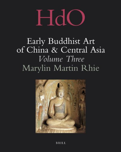 Early Buddhist Art of China and Central Asia: The Western Ch in in Kansu in the Sixteen Kingdoms ...