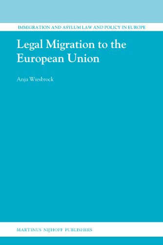 Legal Migration to the European Union (Hardback): Anja Wiesbrock