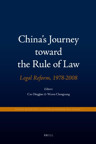 China's Journey toward the Rule of Law (Social Scientific Studies in Reform Era China): Edited...
