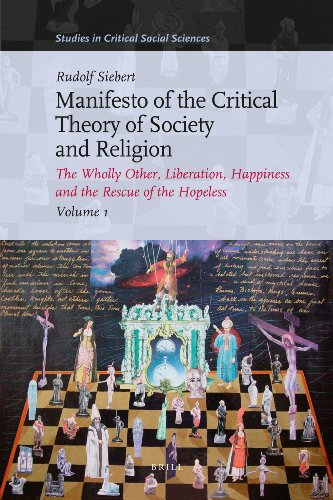 Manifesto of the Critical Theory of Society and Religion (3 vols.): The Wholly Other, Liberation, ...
