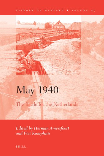 May 1940: The Battle for the Netherlands (History of Warfare)