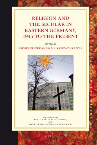 Religion and the Secular in Eastern Germany1945 to the present (Studies in Central European ...