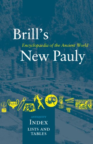 Brill's New Pauly: Antiquity, Index, Lis Encyclopaedia of the Ancient World
