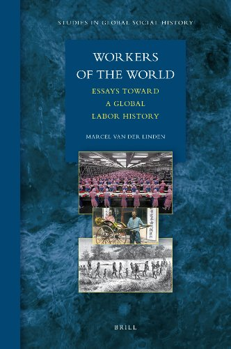 9789004184794: Workers of the World: Essays Toward a Global Labor History (Studies in Global Social History)