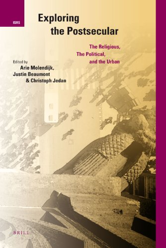 9789004185449: Exploring the Postsecular: The Religious, the Political and the Urban (International Studies in Religion and Society)