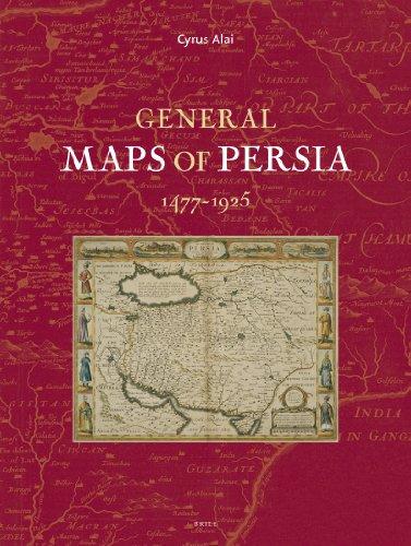 9789004186279: General Maps of Persia 1477 - 1925 (Handbook of Oriental Studies)