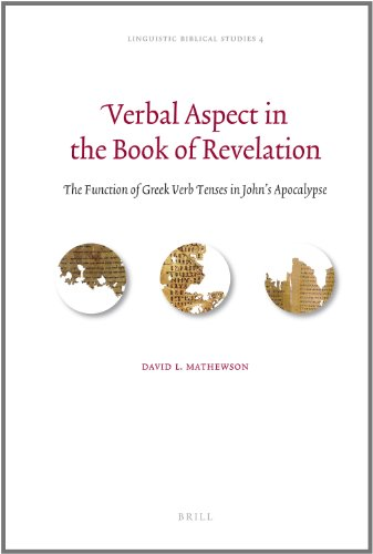 9789004186682: Verbal Aspect in the Book of Revelation (Linguistic Biblical Studies)