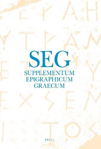 Supplementum Epigraphicum Graecum 2006: Volume LVI (Hardback): Prof. Dr. Angelos Chaniotis, Dr. ...