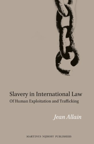 9789004186958: Slavery in International Law: Of Human Exploitation and Trafficking