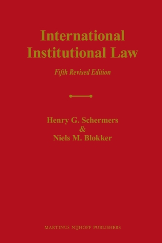 9789004187962: International Institutional Law: Unity Within Diversity, Fifth Revised Edition
