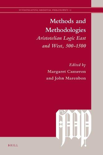 9789004188853: Methods and Methodologies: Aristotelian Logic East and West, 500-1500 (Investigating Medieval Philosophy)