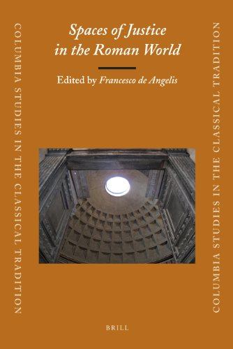 Spaces of Justice in the Roman World - Lars Rensmann