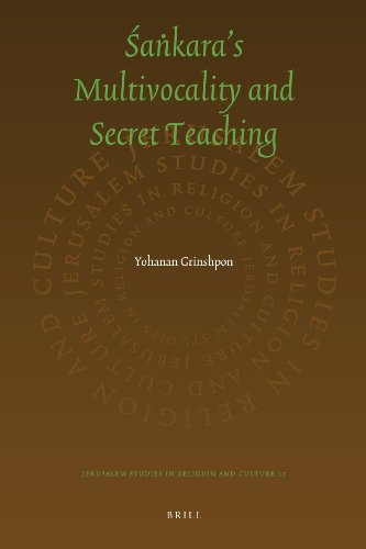 The Secret Sankara: On Multivocality and Truth: Yohanan Grinshpon