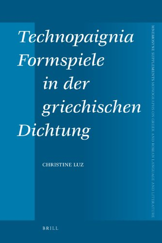 Technopaignia, Formspiele in Der Griechischen Dichtung: Luz, Christine