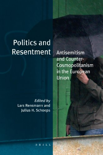 9789004190467: Politics and Resentment: Antisemitism and Counter-Cosmopolitanism in the European Union (Jewish Identities in a Changing World)