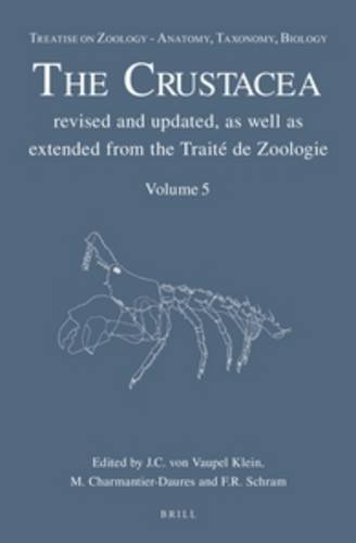 9789004190849: Treatise on Zoology - Anatomy, Taxonomy, Biology. the Crustacea, Volume 5