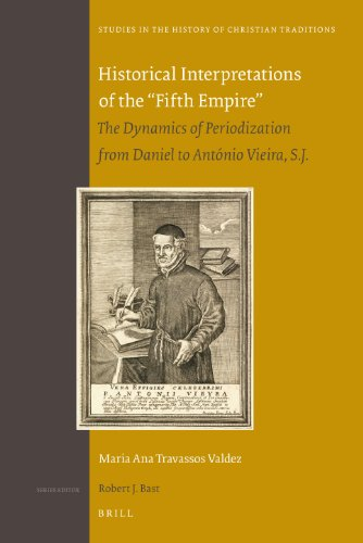 9789004191921: Historical Interpretations of the Fifth Empire (Studies in the History of Christian Traditions)