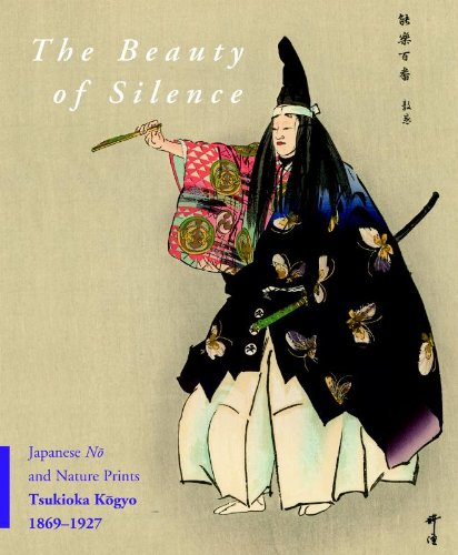 The Beauty of Silence: Japanese No and Nature Prints by Tsukioka Kogyo (1869-1927) (Hardback) - Robert Schaap, J. Thomas Rimer