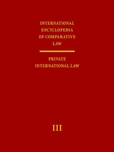 International Encyclopedia of Comparative Law: Private International Law (Hardback)