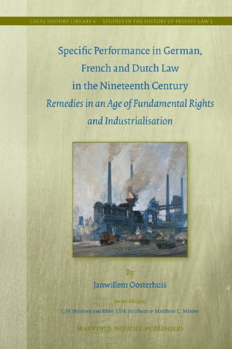 9789004196056: Specific Performance in German, French and Dutch Law in the Nineteenth Century (Legal History Library)