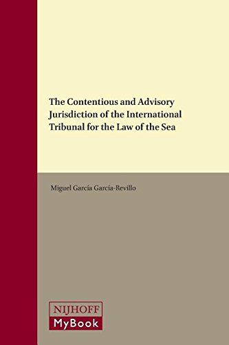 9789004200982: The Contentious and Advisory Jurisdiction of the International Tribunal for the Law of the Sea