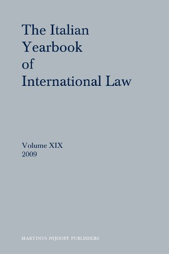 The Italian Yearbook of International Law 2009