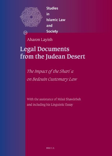 Legal Documents from the Judean Desert: The Impact of the Shari'a on Bedouin Customary Law: ...