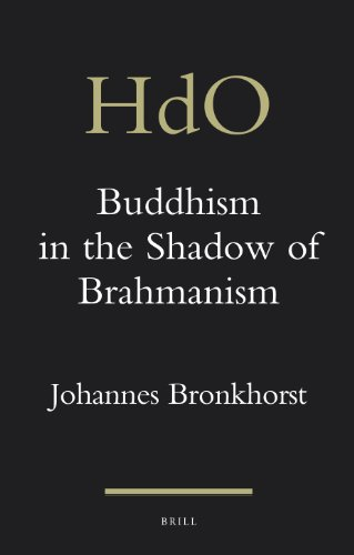 9789004201408: Buddhism in the Shadow of Brahmanism (Handbook of Oriental Studies: Section 2; South Asia)