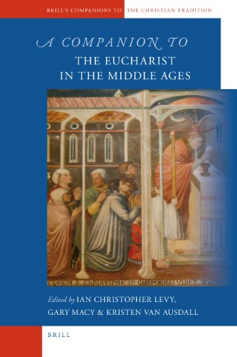 9789004201415: A Companion to the Eucharist in the Middle Ages (Brill's Companions to the Christian Tradition)