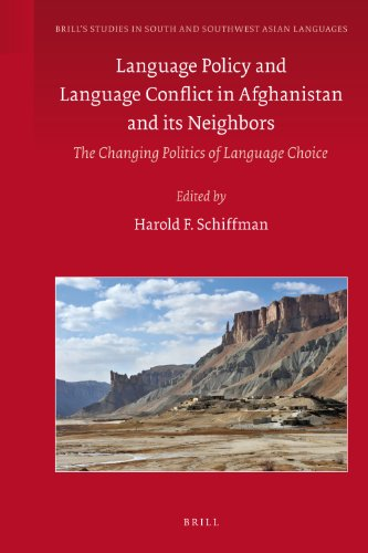 9789004201453: Language Policy and Language Conflict in Afghanistan and Its Neighbors (Brill's Studies in South and Southwest Asian Languages)